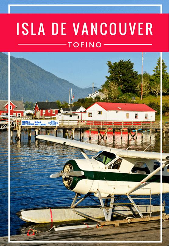 Isla de Vancouver - Guia de Tofino