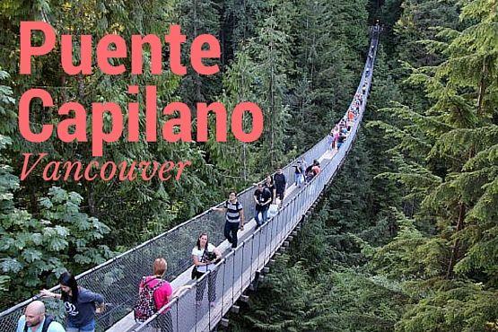 Puente Colgante de Capilano en Vancouver
