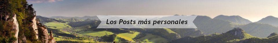 Los Posts más personales