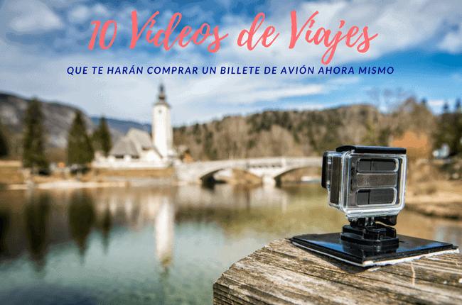 Videos de Viajes por el mundo