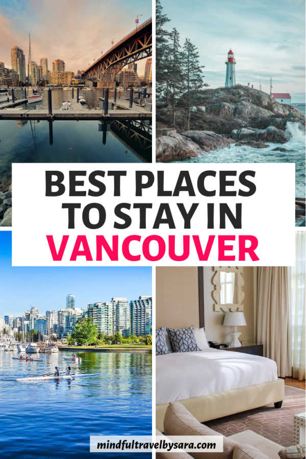 Incredible Places to Stay in Vancouver
