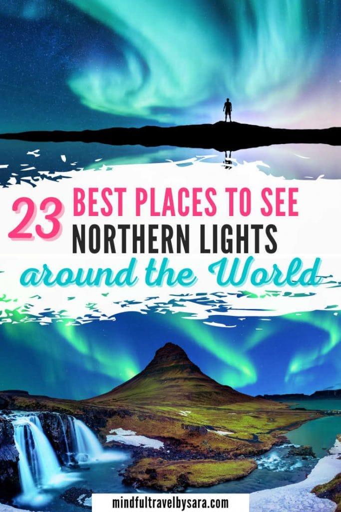 Best places to See the Northern Lights in the world